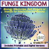 No Prep Biology Interactive Notebooks or Warm Ups: The Fungi