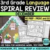 No Prep DECEMBER LANGUAGE Spiral Review for 3RD GRADE