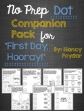 "No Prep Dot Companion Pack for ""First Day, Hooray!"""