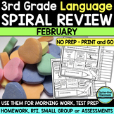 No Prep FEBRUARY LANGUAGE Spiral Review for 3RD GRADE