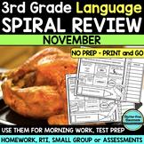 No Prep NOVEMBER LANGUAGE Spiral Review for 3RD GRADE