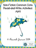 Non-Fiction Common Core Read-and-Write Activities: April