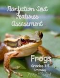 Nonfiction Text Features Assessment 2: Frogs