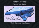 North Carolina: Historically Significant State Symbols