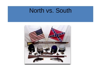 North and South...differences leading up to the Civil War