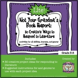 Not Your Grandma's Book Report LITE: 30 Creative Ways to R