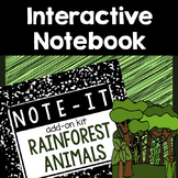 Note It! Rain Forest Interactive Notebook Kit