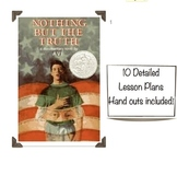 """Nothing But the Truth"" Unit --Lesson Plans, Activites, and More!"