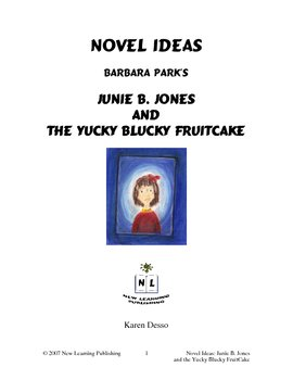 Novel Ideas: Junie B. Jones and the Yucky Blucky Fruitcake
