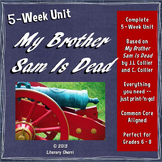 My Brother Sam Is Dead: Complete Unit (Grades 6, 7, 8)
