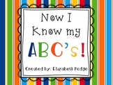 Now I Know My ABC's! (5 activities for alphabet practice)