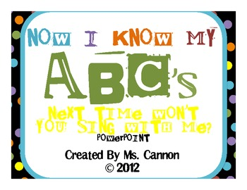 Now I Know My ABCs PowerPoint