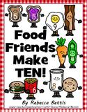 Number Combinations of Ten - Food Friends Make Ten!
