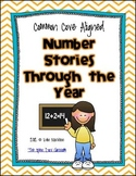 Number Stories Through the Year {Common Core Aligned}