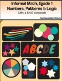 Numbers Patterns and Logic-Informal Math Grade 1 CAPs Aligned