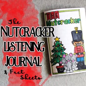 Nutcracker Listening Journal & Fact Sheets