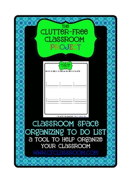 ORGANIZE YOUR CLASSROOM or HOME: DECLUTTING TO DO LIST