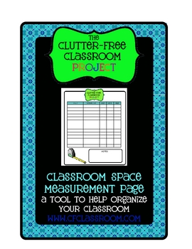 ORGANIZE YOUR CLASSROOM or HOME: Measure Your Space Page