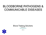 OSHA BOODBORNE PATHOGENS & COMMUNICABLE DISEASE POWERPOINT