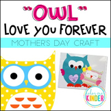 """OWL"" Love You Forever! Mother's Day Craft"