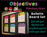 Objectives Bulletin Board {Melonheadz Edition}
