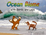 Ocean Biome with Gordo and Laya