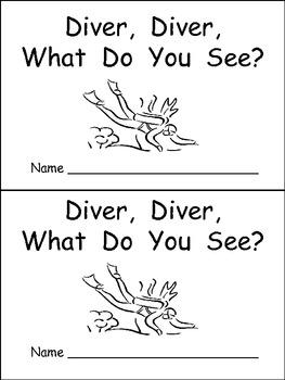 Ocean Emergent Reader Kindergarten Diver, Diver, What Do You See?