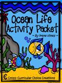 Ocean Life Choice Activity Packet: No Prep Cross-Curricula