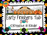 October Early Finishers Tub
