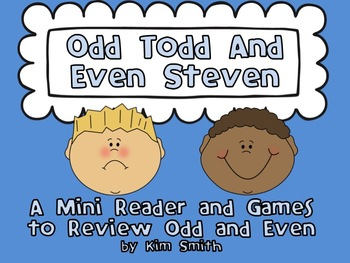 Odd Todd and Even Steven:  A Mini Reader and Games to Revi