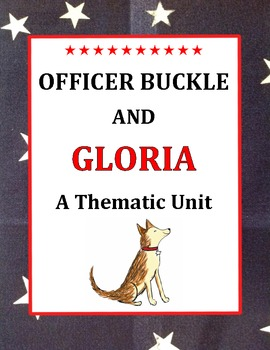 Officer Buckle and Gloria a Common Core Thematic Unit
