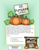 Oh Pumpkin! Letters ~ A letter recognition Game