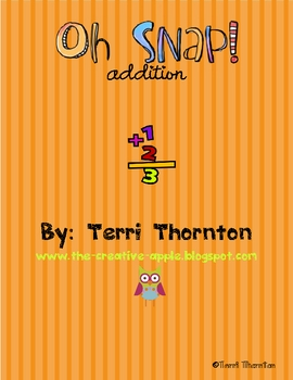 Oh Snap!  The Addition Fluency Game