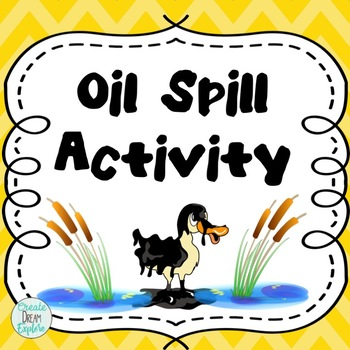 Oil Spill Science Experiment - Great for Earth Day!