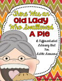 Old Lady Who Swallowed A Pie---Mini Literacy Unit