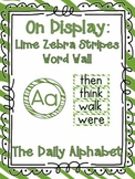 On Display ~ Lime Zebra Word Wall