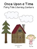 Once Upon a Time:  Fairy Tale Literacy Centers