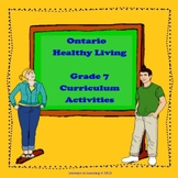 Ontario 2015 Healthy Living Grade 7 Curriculum Activities