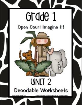 Open Court Imagine It: Unit 2 Decodable Worksheets for Grade 1