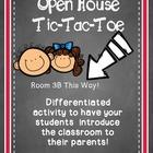 Open House Tic-Tac-Toe