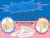 Opinion Activity: Take a Stand {Common Core Aligned}