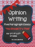 """Opinion Writing """"You Should Try This!"""" Five Paragraph Essa"""
