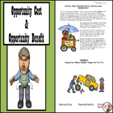 Opportunity Cost and Opportunity Benefit - Introductory Ec
