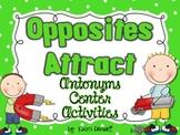 Opposites Attract~  Antonym Center Activities  {FREEBIE}