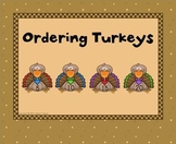Ordering Turkeys