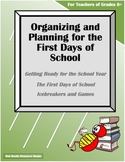 Organizing and Planning for the First Days of School