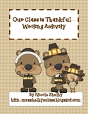 Our Class is Thankful- Thanksgiving Writing Activity