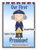 Our First President