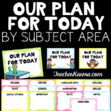 Our Plan for Today ~ By Subject ~ Keep Your Classroom Orga