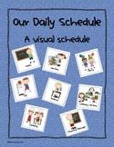 Our Schedule:  A Visual Schedule